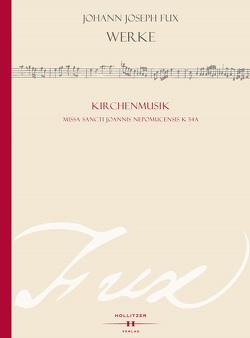 Missa S. Joannis Nepomucensis K 34A von Hocker,  Ramona, Schwob,  Rainer J