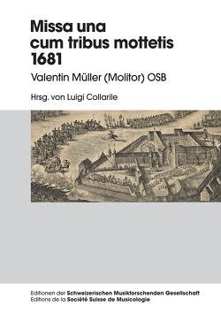 Missa una cum tribus Mottetis 1681 von Collarile,  Luigi