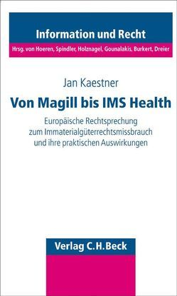 Missbrauch von Immaterialgüterrechten von Kaestner,  Jan