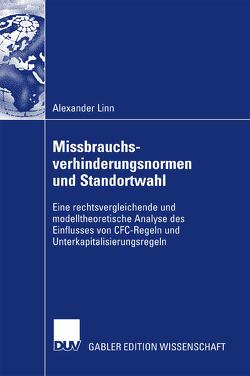 Missbrauchsverhinderungsnormen und Standortwahl von Linn,  Alexander, Theisen,  Prof. Dr. Dr. Manuel R.