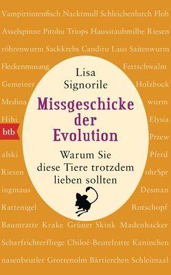 Missgeschicke der Evolution von Kristen,  Franziska, Signorile,  Lisa