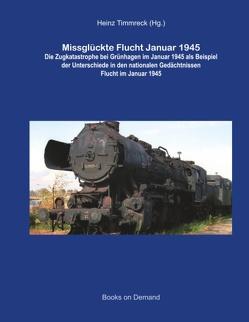 Missglückte Flucht Januar 1945 von Gliniecki,  Tomasz, Timmreck,  Heinz