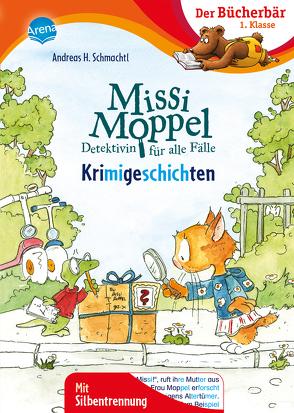 Missi Moppel. Krimigeschichten von Schmachtl,  Andreas H.