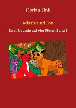 Missie und Fox von Fink,  Florian