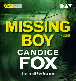 Missing Boy von Fox,  Candice, Teschner,  Uve