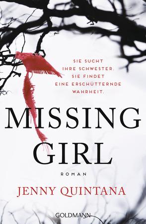 Missing Girl von Quintana,  Jenny, Stingl,  Nikolaus
