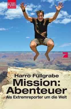 Mission: Abenteuer von Füllgrabe,  Harro