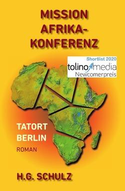 Mission Afrikakonferenz von SCHULZ,  H.G.