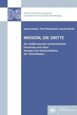 Mission, Die dritte von Henke,  Justus, Pasternack,  Peer, Schmid,  Sarah