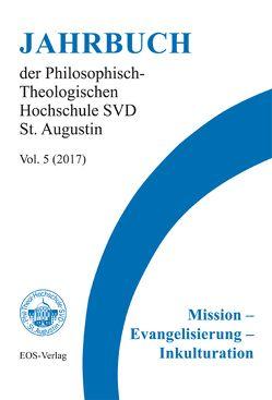 Mission – Evangelisierung – Inkulturation von Dölken,  Clemens, Höring,  Patrik C, Ulin Agan,  Polykarp