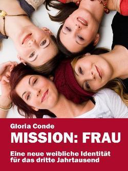 Mission: Frau von Conde,  Gloria, Glendon,  Mary A