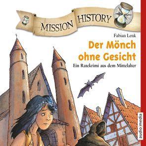 Mission History – Der Mönch ohne Gesicht von Hoeppner,  Achim, Lenk,  Fabian, Piper,  Tommi
