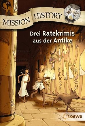 Mission History von Holler,  Renée, Lenk,  Fabian, Sangl,  Michaela, Sohr,  Daniel, Wöstheinrich,  Anne