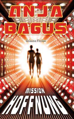 Mission Hoffnung von Bagus,  Anja