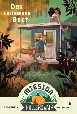 Mission Hollercamp Band 2 – Das verlassene Boot von Hach,  Lena, Hänsch,  Lisa