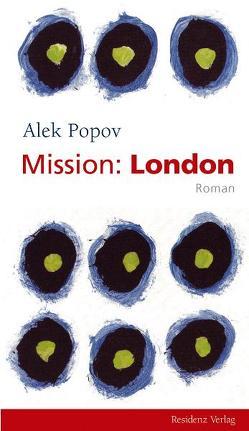 Mission: London von Popov,  Alek, Sitzmann,  Alexander
