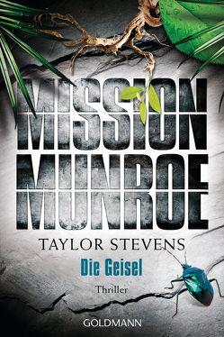 Mission Munroe. Die Geisel von Stevens,  Taylor, Strohm,  Leo