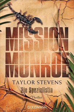 Mission Munroe. Die Spezialistin von Stevens,  Taylor, Strohm,  Leo