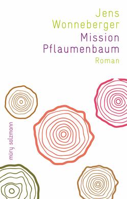 Mission Pflaumenbaum von Wonneberger,  Jens