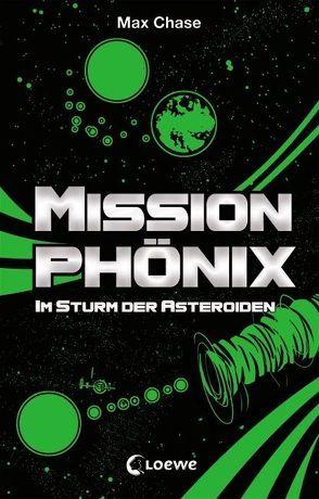 Mission Phönix – Im Sturm der Asteroiden von Chase,  Max, Margineanu,  Sandra