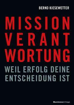 MISSION VERANTWORTUNG von Kiesewetter,  Bernd
