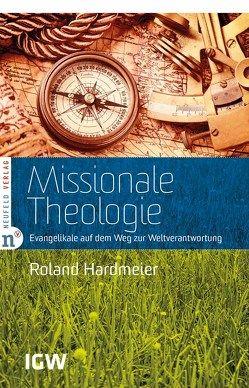 Missionale Theologie von Hardmeier,  Roland
