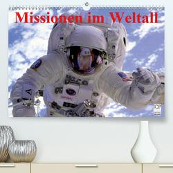 Missionen im Weltall (Premium, hochwertiger DIN A2 Wandkalender 2021, Kunstdruck in Hochglanz) von Stanzer,  Elisabeth
