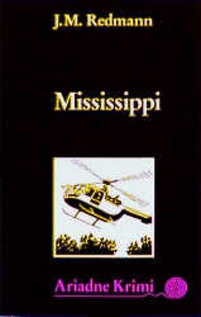 Mississippi von Brinkmann,  Monika, Redmann,  J M