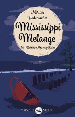 Mississippi Melange von Rademacher,  Miriam