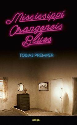 Mississippi Orangeneis Blues von Premper,  Tobias
