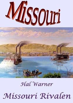 Missouri-Rivalen von Warner,  Hal