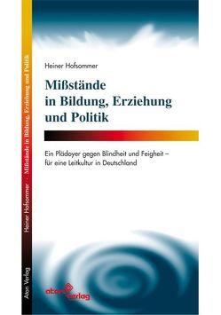 Missstände in Bildung, Erziehung und Politik von Hofsommer,  Heiner