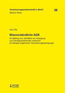 Missverständliche AGB von Armbrüster,  Christian, Baumann,  Horst, Gründl,  Helmut, Pilz,  Knut, Schirmer,  Helmut, Schwintowski,  Hans P, Zschockelt,  Wolfgang