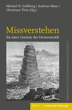 Missverstehen von Goldberg,  Michael Nathan, Mauz,  Andreas, Tietz,  Christiane