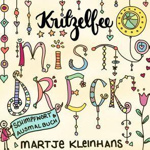 Mistdreck von Kleinhans - Kritzelfee,  Martje