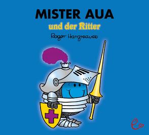 Mister Aua und der Ritter von Buchner,  Lisa, Hargreaves,  Roger