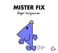 Mister Fix von Buchner,  Lisa, Hargreaves,  Roger
