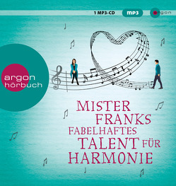 Mister Franks fabelhaftes Talent für Harmonie von Andreas,  Maria, Baumann,  Christian, Joyce,  Rachel