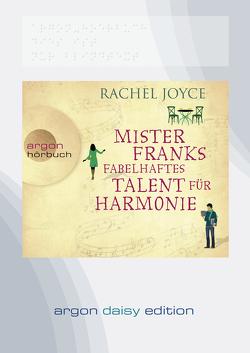 Mister Franks fabelhaftes Talent für Harmonie (DAISY Edition) von Andreas,  Maria, Baumann,  Christian, Joyce,  Rachel