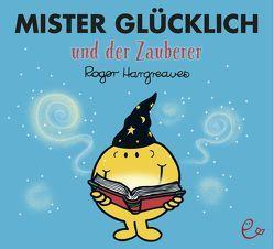 Mister Glücklich und der Zauberer von Buchner,  Lisa, Hargreaves,  Roger