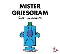 Mister Griesgram von Buchner,  Lisa, Hargreaves,  Roger
