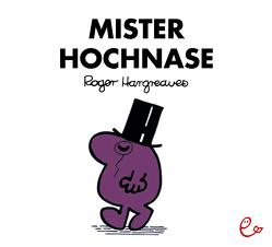 Mister Hochnase von Buchner,  Lisa, Hargreaves,  Roger