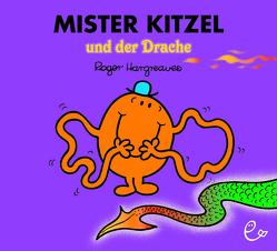 Mister Kitzel und der Drache von Buchner,  Lisa, Hargreaves,  Roger
