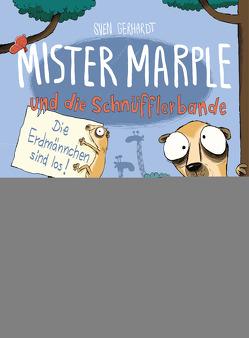 Mister Marple und die Schnüfflerbande – Die Erdmännchen sind los von Gerhardt,  Sven, Renger,  Nikolai