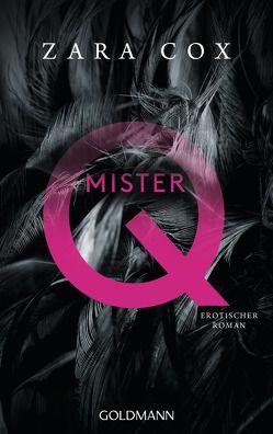 Mister Q von Cox,  Zara, Dufner,  Karin
