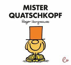 Mister Quatschkopf von Buchner,  Lisa, Hargreaves,  Roger