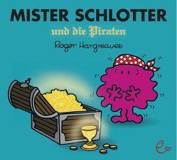 Mister Schlotter und die Piraten von Buchner,  Lisa, Hargreaves,  Roger