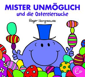 Mister Unmöglich und die Ostereiersuche von Buchner,  Lisa, Hargreaves,  Roger