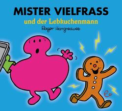 Mister Vielfraß und der Lebkuchenmann von Buchner,  Lisa, Hargreaves,  Roger