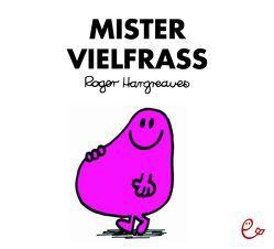 Mister Vielfraß von Buchner,  Lisa, Hargreaves,  Roger